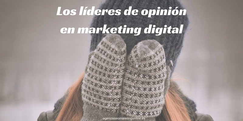Líderes de opinión en marketing digital